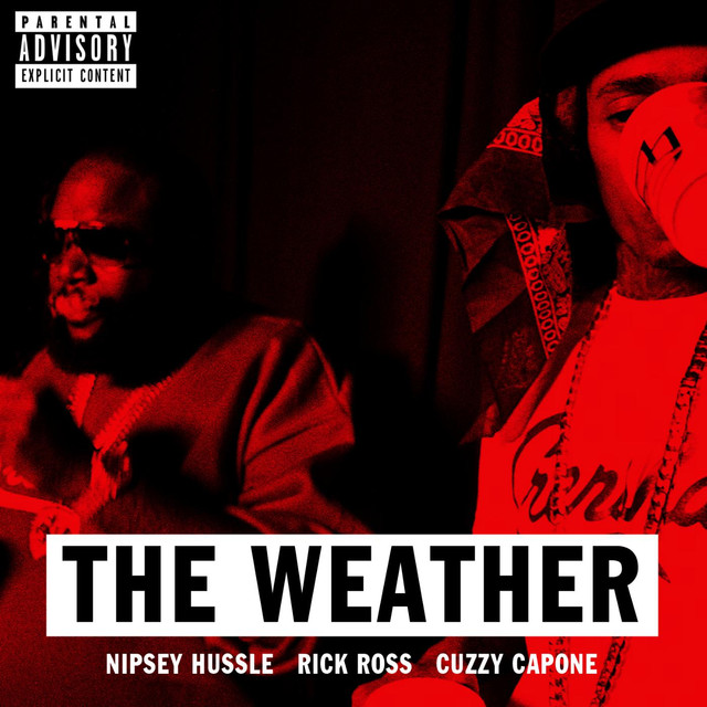The Weather (feat. Rick Ross & Cuzzy Capone)