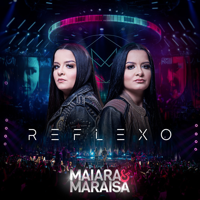 Album cover for Reflexo (Ao Vivo) by Maiara & Maraisa
