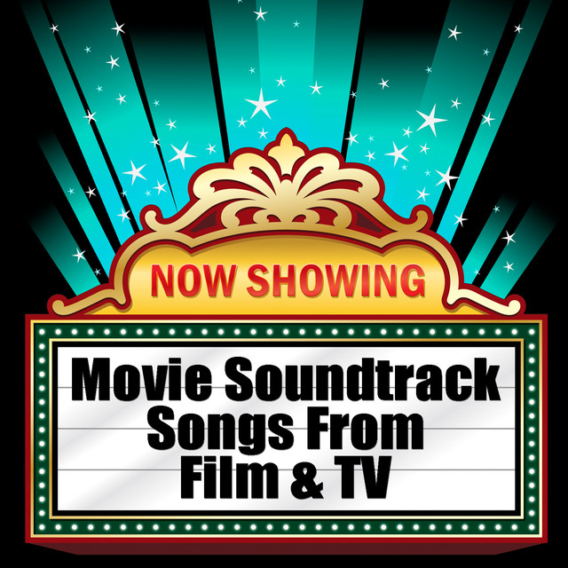 Movie Soundtrack Songs From Film Amp Tv By Various Artists