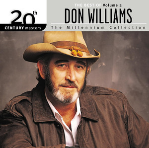 20th Century Masters: The Millennium Collection: The Best of Don Williams, Volume 2 album