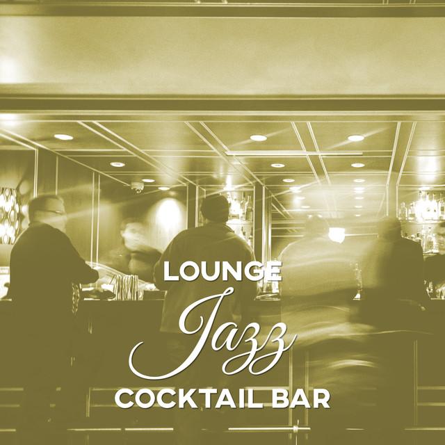 Lounge Jazz Cocktail Bar – Best Jazz Restaurant Music, Mellow Jazz
