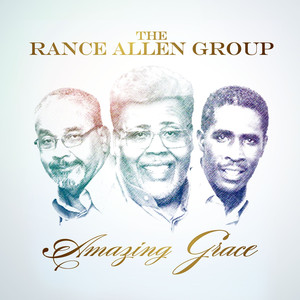 The Rance Allen Group Amazing Grace cover