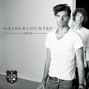 Crave - For King And Country