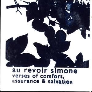 Verses Of Comfort, Assurance & Salvation - Au Revoir Simone