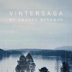 Amanda Bergman, Vintersaga på Spotify