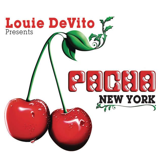Various Artists Louie DeVito presents Pacha New York album cover