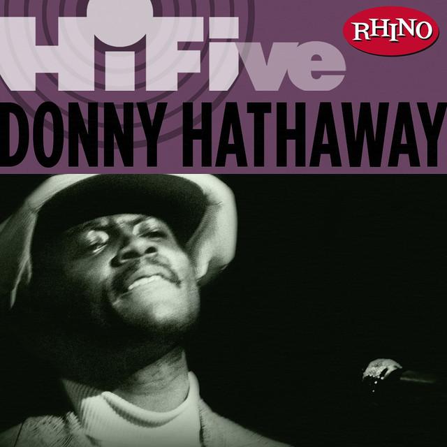 Rhino Hi-Five: Donny Hathaway