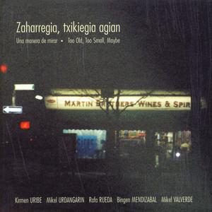 Zaharregia, txikiegia agian - Mikel Urdangarin