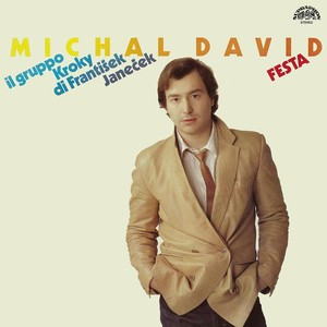 Michal David - Festa
