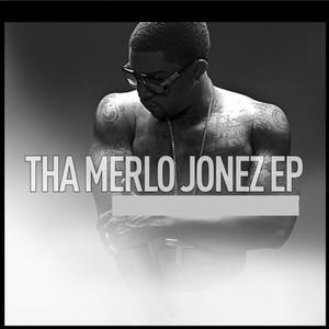 Tha Merlo Jonez EP