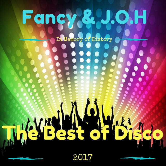 The Best of Disco 2017 (In Memory of History)
