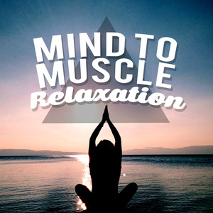 Mind to Muscle Relaxation Albumcover