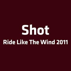Ride Like the Wind 2011