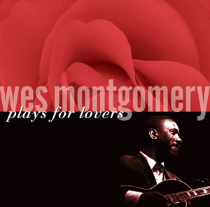 Wes Montgomery I Don't Stand a Ghost of a Chance With You cover