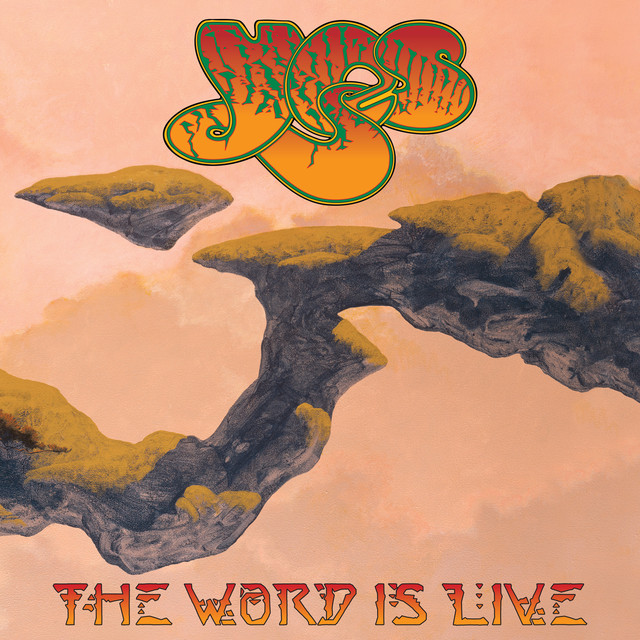 Yes The Word Is Live album cover