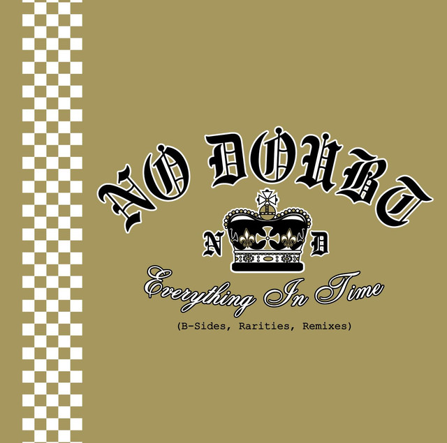 No Doubt Everything in Time (B-Sides, Rarities, Remixes) album cover