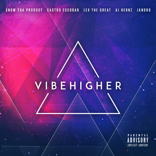 Album cover for VIBE HIGHER by Vibe Higher, Snow Tha Product