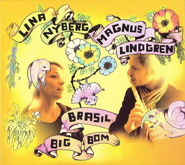 Skivomslag för Lina Nyberg & Magnus Lindgren: Brasil Big Bom
