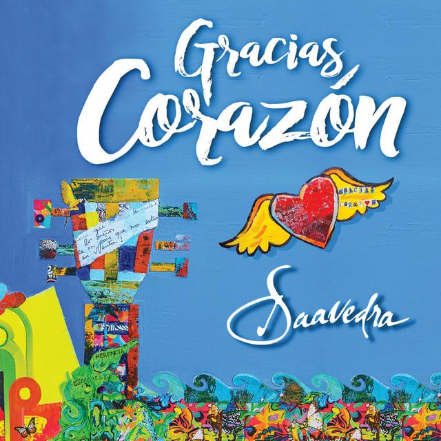 Album cover for Gracias Corazón by SAAVEDRA