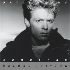 Reckless  - Bryan Adams