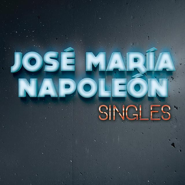 Jose Maria Napoleon Singles album cover
