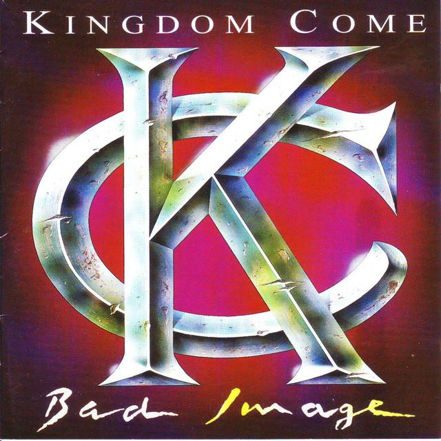 Kingdom Come Bad Image album cover
