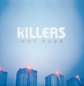 Hot Fuss (Deluxe Version) Albumcover