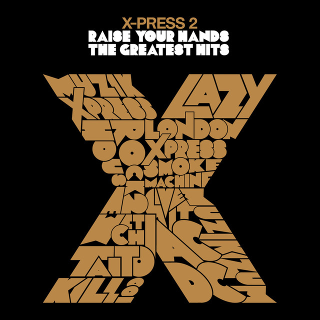 X-Press 2, David Byrne - Raise Your Hands