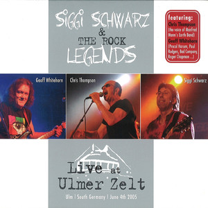 The Rock Legends Live at Ulmer Zelt (feat. Geoff Whitehorn, Chris Thompson) album