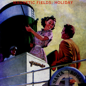Holiday - Magnetic Fields