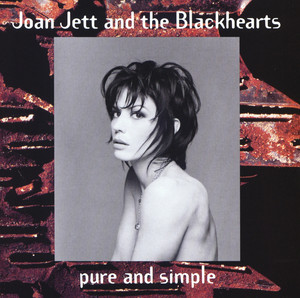 Pure And Simple - Joan Jett And The Blackhearts