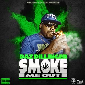 Smoke Me Out Albümü