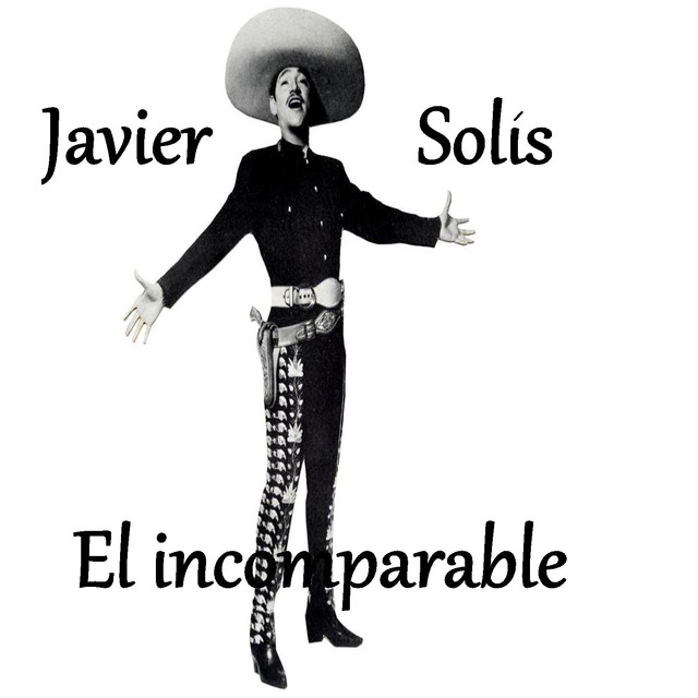 Javier Solís - El Incomparable Albumcover
