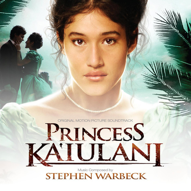 Princess Ka'iulani (Original Motion Picture Soundtrack)