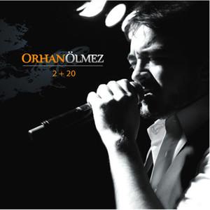 Orhan Ölmez 2+20 Albümü
