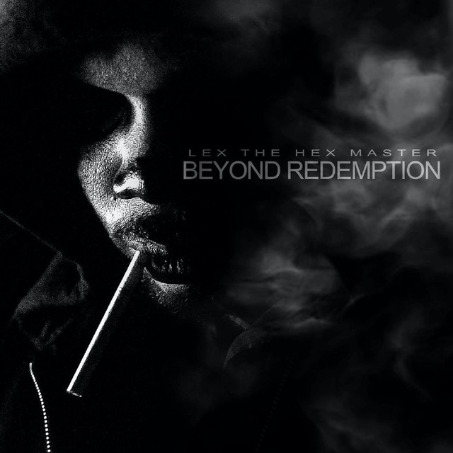 Album cover for Beyond Redemption by Lex the Hex Master