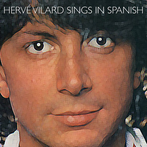 Hervé Vilard Sings in Spanish album