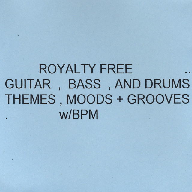 03f79c4fa84 Royalty Free Guitar,Bass+Drums,Moods,Themes+Grooves by Royalty Free  Guitar,Bass+Drums,Moods,Themes+ Groovesw/bpm on Spotify