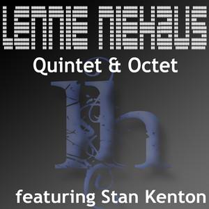 Lennie Niehaus: Quintet & Octet (feat. Stan Kenton Orchestra) album