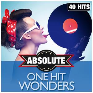 Absolute One Hit Wonders