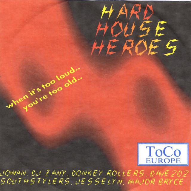 Hard House Heros Vol. 1