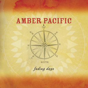 Fading Days - Amber Pacific