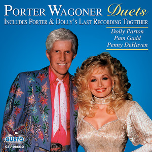 Duets - Includes Dolly & Porter's Last Recording Together