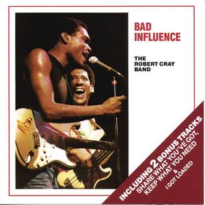 Bad Influence album