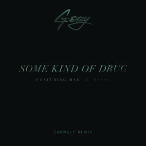 Some Kind Of Drug (Earwulf Remix) Albümü