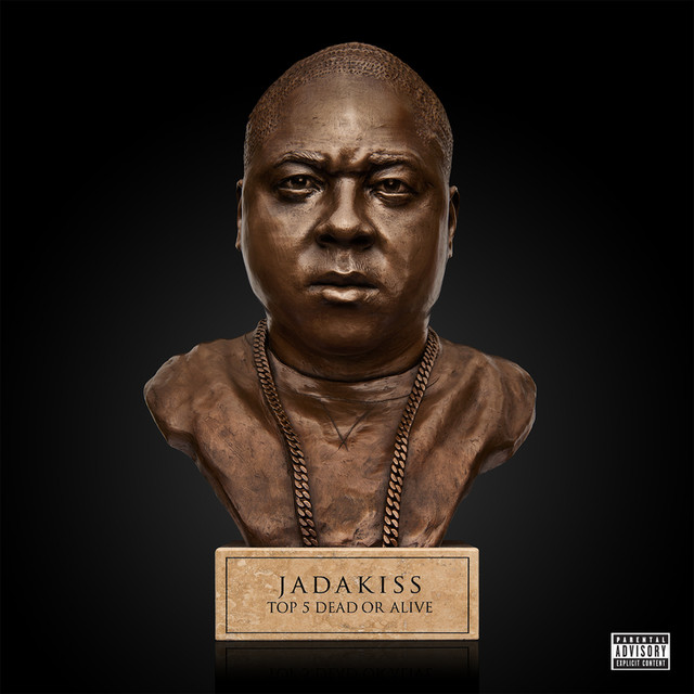 Album cover for Top 5 Dead Or Alive by Jadakiss