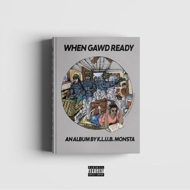 When Gawd Ready