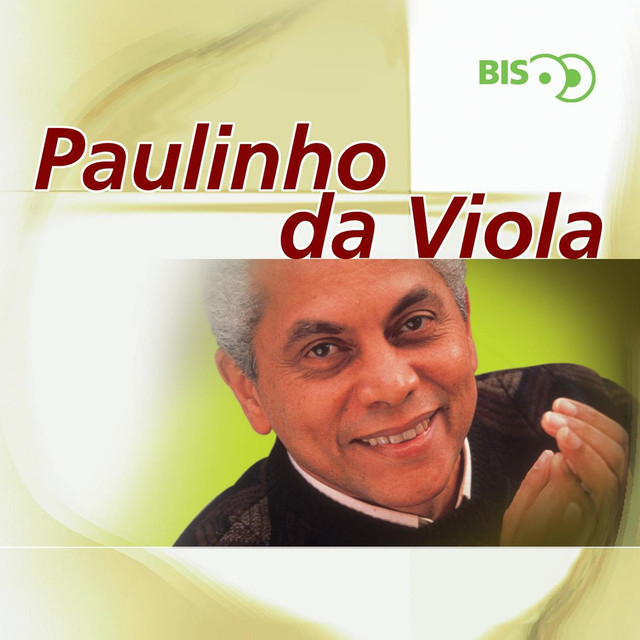 Bis - Paulinho Da Viola