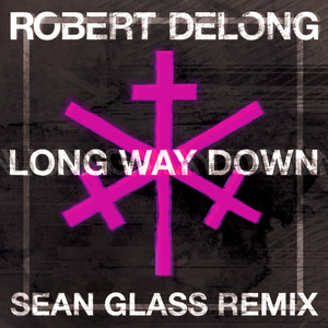 Long Way Down (Sean Glass Remix)