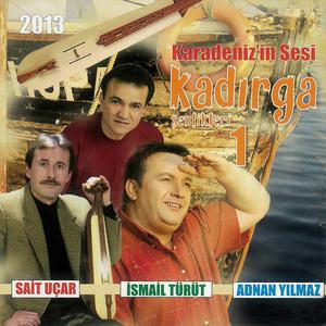 Karadeniz'in Sesi / Kadırga Şenlikleri Vol.1 Albümü